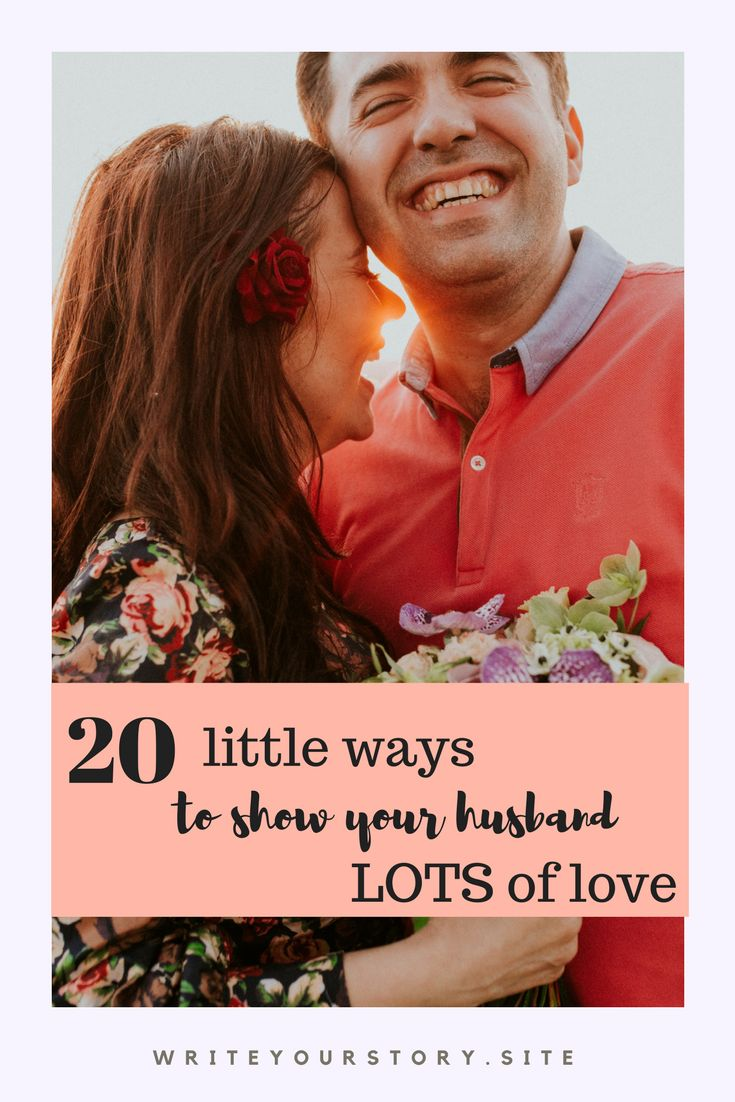 show your husband you love him with these 20 simple and free ideas