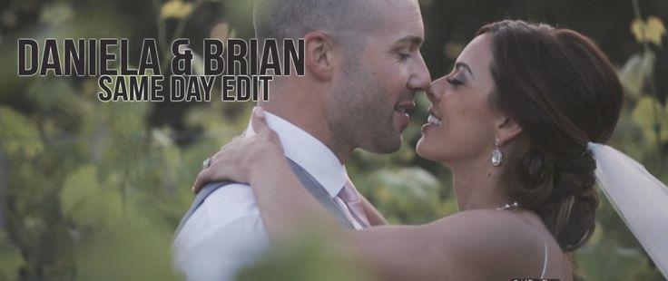 Daniela & Brian: Same Day Edit Wedding Video