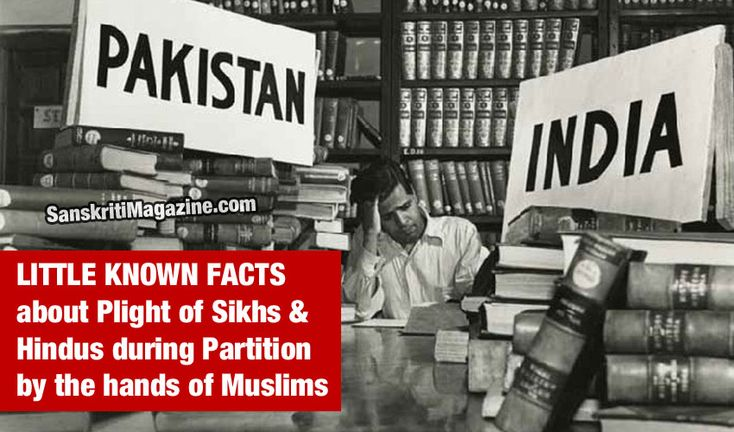 Little know facts about the plight of Sikhs and Hindus during Partition  http://www.sanskritimagazine.com/history/little-know-facts-plight-sikhs-hindus-partition/