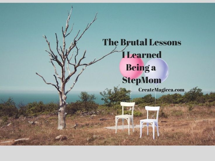 The Brutal Lessons I Learned Being a StepMom