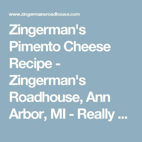 Zingerman's Pimento Cheese Recipe - Zingerman's Roadhouse, Ann Arbor, MI - Really Good American Food! Zingerman's Roadhouse, Ann Arbor, MI – Really Good American Food!