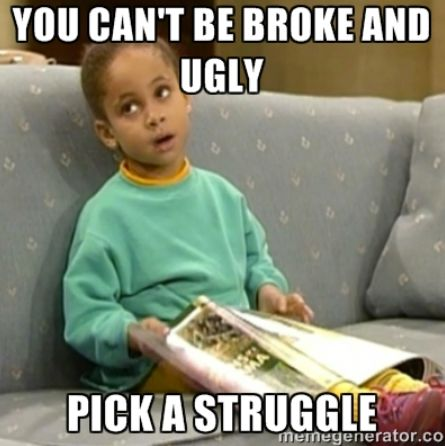 Pick a struggle.