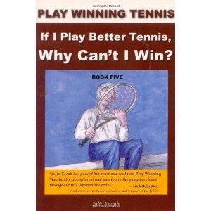 If I Play Better Tennis, Why Can't I Win? (Play Winning Tennis) (Paperback)  http://localtenniscourt.com/localten.php?p=1604940549  1604940549: I Win,  Dust Jackets, Tennis Strategies, Better Tennis, Plays Better, Favorit Tennis, Plays Win,  Dust Covers, Win Tennis