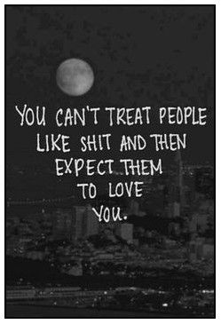 You can treat people this way