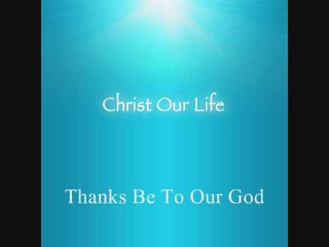 4. Thanks Be To Our God