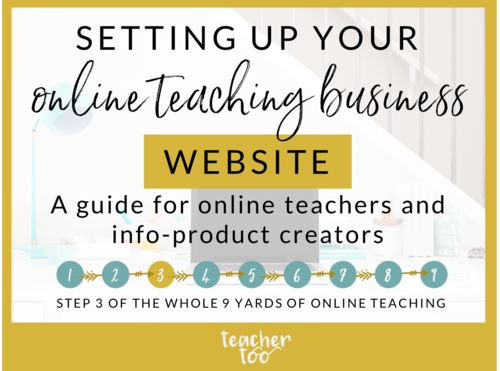 Setting up a website for your online teaching business | Online Teaching | Online Teachers | Online Course Creation | Websites for Online Teaching