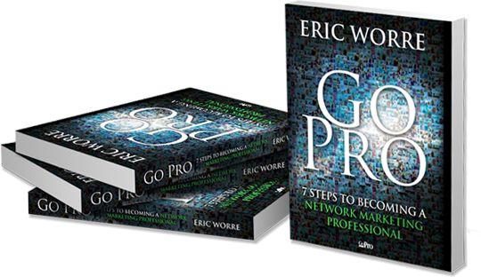 Por que você precisa começar a ler HOJE o livro Go Pro de Eric Worre!