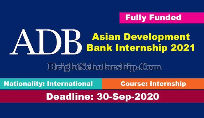 Asian Development Bank Internship 2021 Fully Funded In 2020 Internship Development Fund