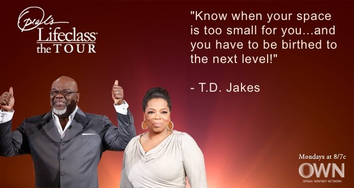 """""""Pregnant"""" with opportunity T.D. Jakes says #oprah  #bishop jakes #lifeclass"""
