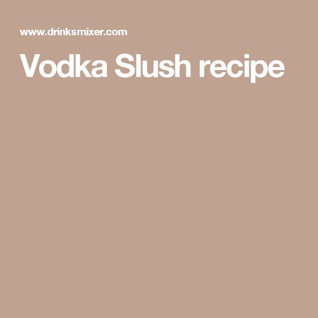 recipe for how to make ciroc slushy