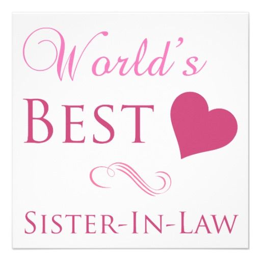 Best Sister in Law Quotes | World's Best Sister-In-Law (Heart) Personalized Invitation from Zazzle ...