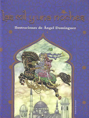 Las Mil y Una Noches / A Thousand and One Nights (Cuentos Universales) (Spanish Edition)