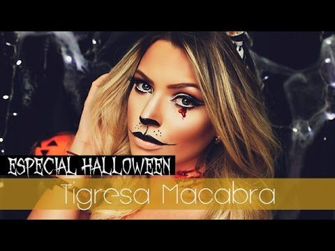 Especial Halloween: Tigresa Macabra✦ - YouTube