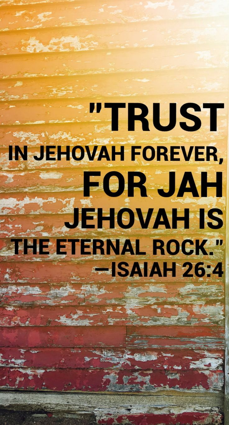 {Isaiah 26:4} JW Library. jw.org