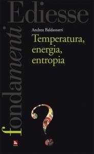 Che cos'è la temperatura? Cosa si nasconde dietro la nostra percezione di caldo e freddo? Le domande più semplici dischiudono la complessità del mondo. In questo caso, una riflessione attenta rivela che la temperatura è una proprietà fisica intimamente legata ad altre due grandezze fondamenta li, l'energia e l'entropia.