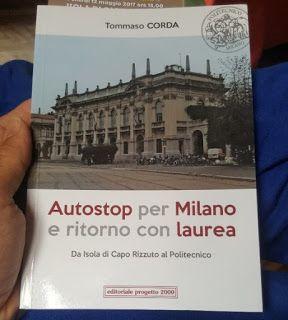 ezioscaramuzzino: Autostop per Milano di Tommaso Corda