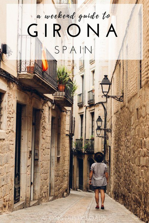 Girona, Spain is the perfect city for a weekend break - here are all the amazing things to do in 48 hours!