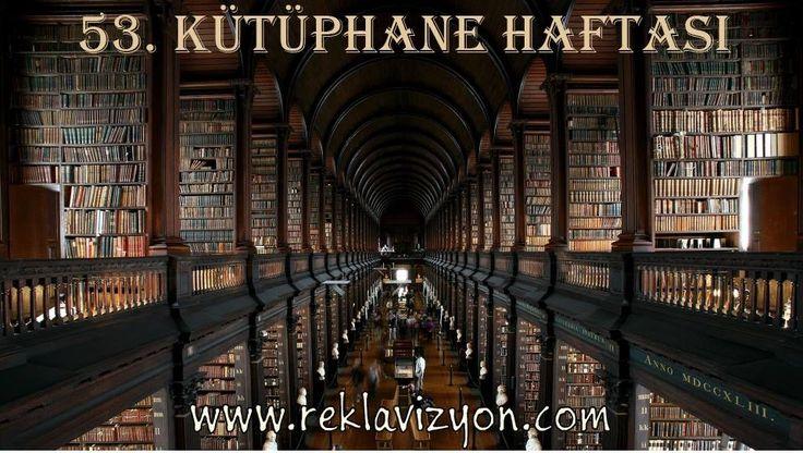27 Mart - 2 Nisan Kütüphane Haftası #kitap #kütüphane #library #week #book #oku #araştır #öğren #bilimsel #yöntem #bilgi #gelişim #değişim #aydınlık #reklavizyon www.reklavizyon.com