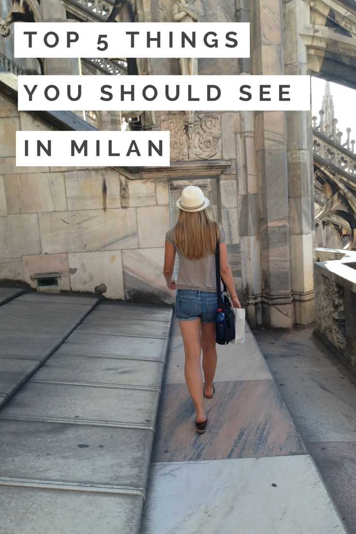 Top 5 Things You Should See in Milan: Duomo Cathedral, Castello Sforzesco, and more!