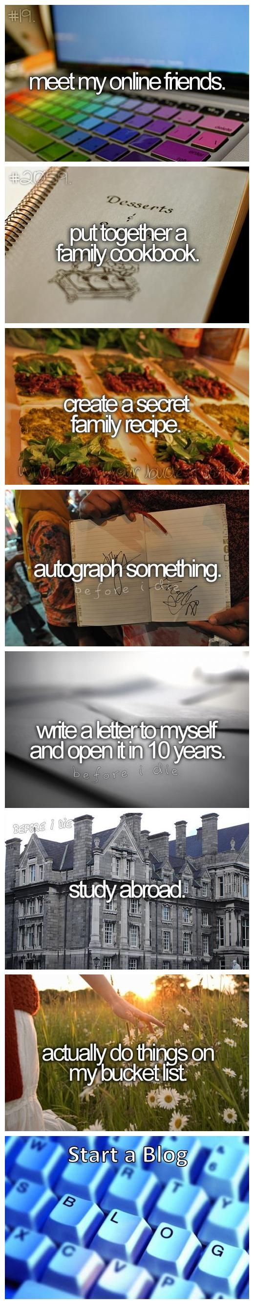 Bucket List except the last one:/