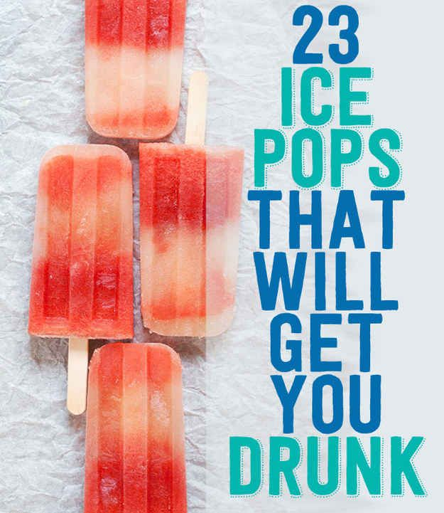 23 Ice Pops That Will Get You Drunk http://www.buzzfeed.com/rachelysanders/boozy-popsicles?s=mobile