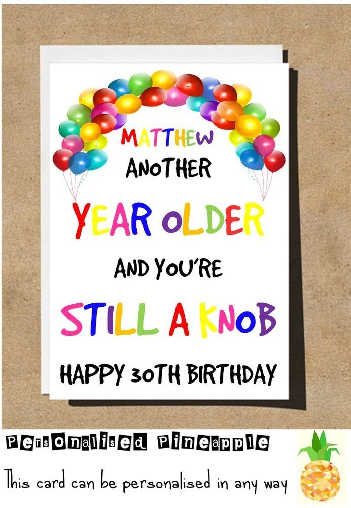 BIRTHDAY CARD RUDE FUNNY BANTER HUMOUR