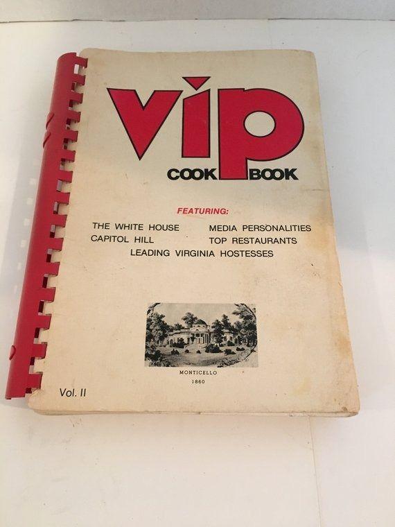 1970's Vintage Cookbook / VIP Cookbook/ White House Admin