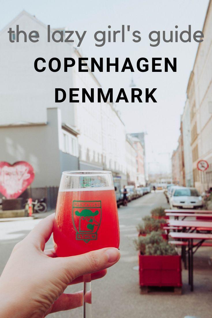 Copenhagen Denmark Guide The Lazy Girl S Edition Copenhagen Denmark Copenhagen Denmark
