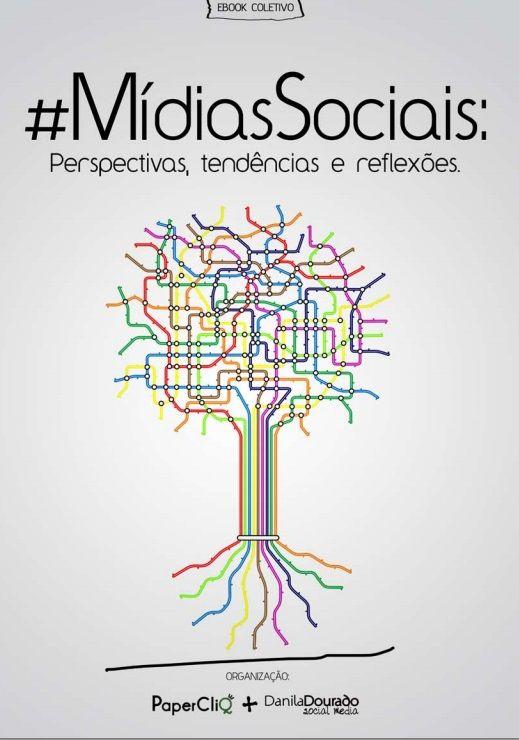 [E-Book] Mídias Sociais: Perspectivas, tendências e reflexões, por PaperCliQ e Danila Dourado. Link para Download: https://www.dropbox.com/s/io4fydrckp76m0o/E-Book%20-%20Midias%20Sociais.pdf #MidiasSociais #Ebook #SocialMedia #Marketing
