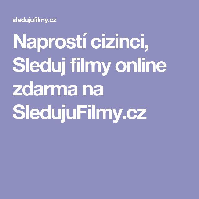 Naprostí cizinci, Sleduj filmy online zdarma na SledujuFilmy.cz
