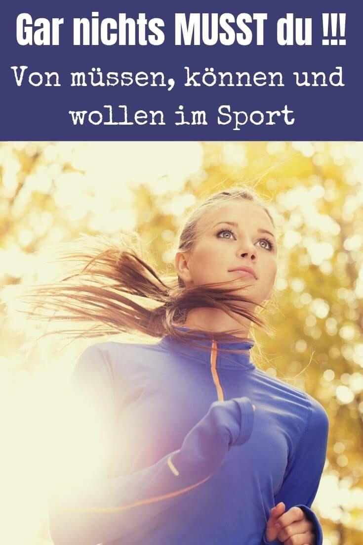8cc89444160667 Gar nichts MUSST du – Von müssen, können und wollen im Sport ...