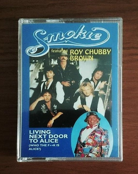 Smokie - Roy Chubby Brown Living Next Door to Alice - Cassette Tape Single - 1995