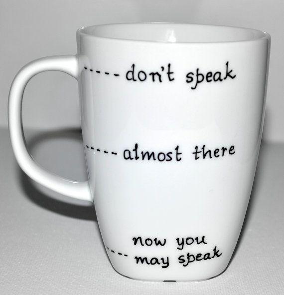 Mug à café drôle ne parle pas - près de là - maintenant vous pouvez parler 10 oz