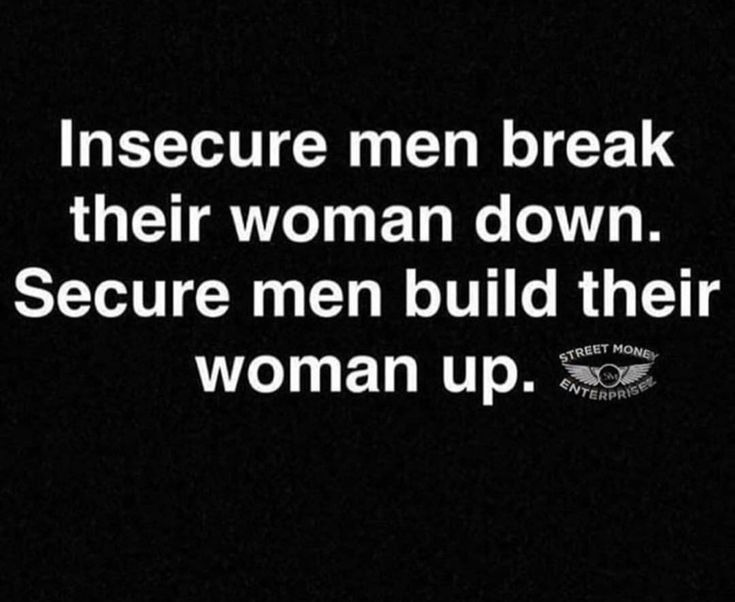 Pin by Autumn Jacunski on Inspiration | Quotes, Insecure men ...