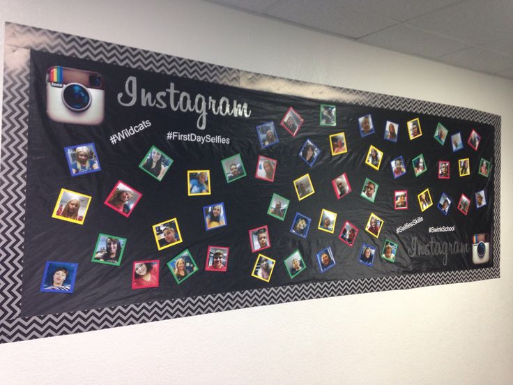 First Day Selfies Instagram Bulletin Board