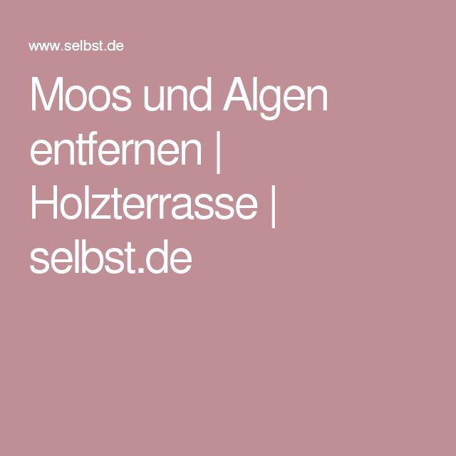 Moos und Algen entfernen | Holzterrasse | selbst.de