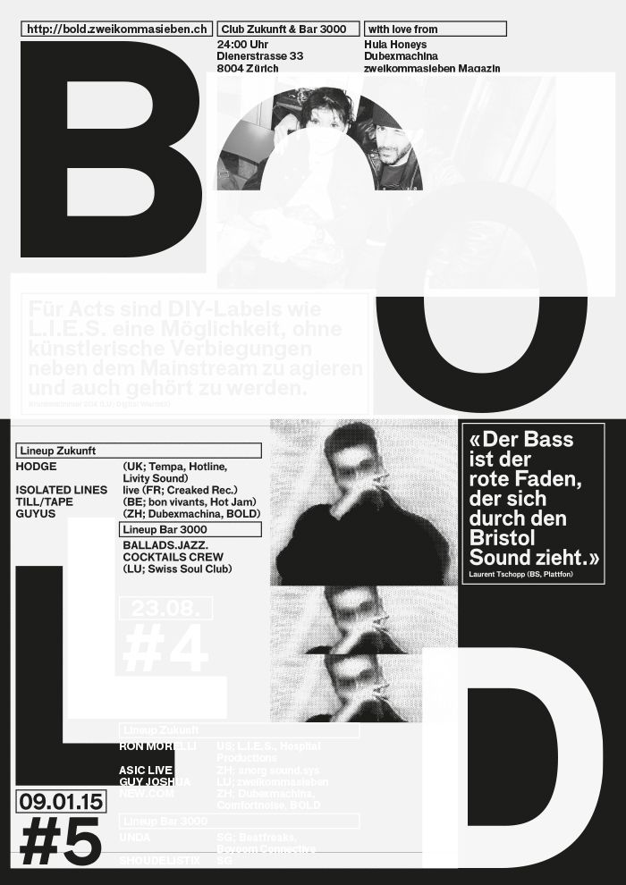 BOLD — posters overprinted with black or white silk screen print.