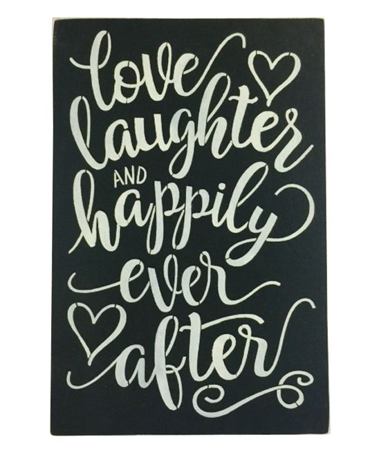 39 love laughter and happily ever after 39 wall sign cricut