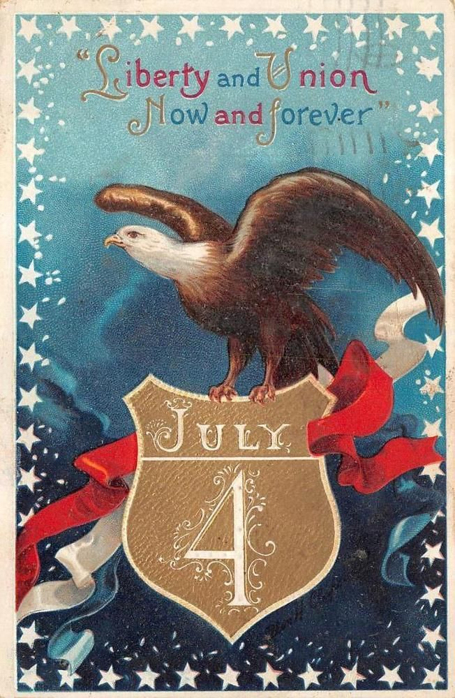 JULY 4TH HOLIDAY EAGLE CLAPSADDLE EMBOSSED PATRIOTIC POSTCARD 1911 113 | Collectibles, Postcards, Holidays | eBay!