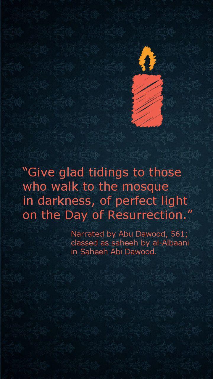 #Light on the day of Resurrection (#Islam, #Masjid, #Mosque, #Hadith)