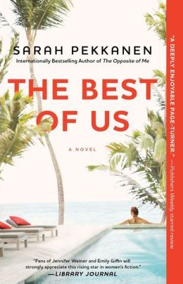 30 best books i want to read images on pinterest books to read barnes noble the best of us a novel by sarah pekkanen nook fandeluxe Images