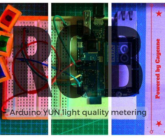 Arduino YUN   Cayenne = Quality of Light