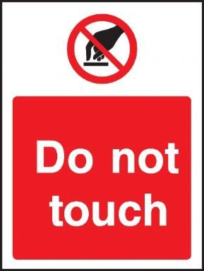 Do not touch warning sign