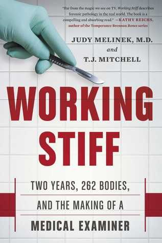 Loved this book! Working Stiff: Two Years, 262 Bodies, and the Making of a Medical Examiner #MEMOIR