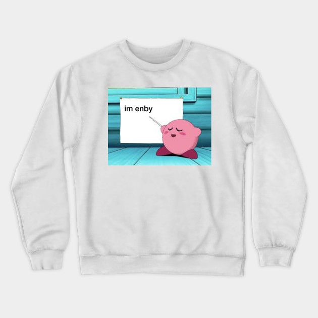 Im Enby Kirby Crewneck Sweatshirt