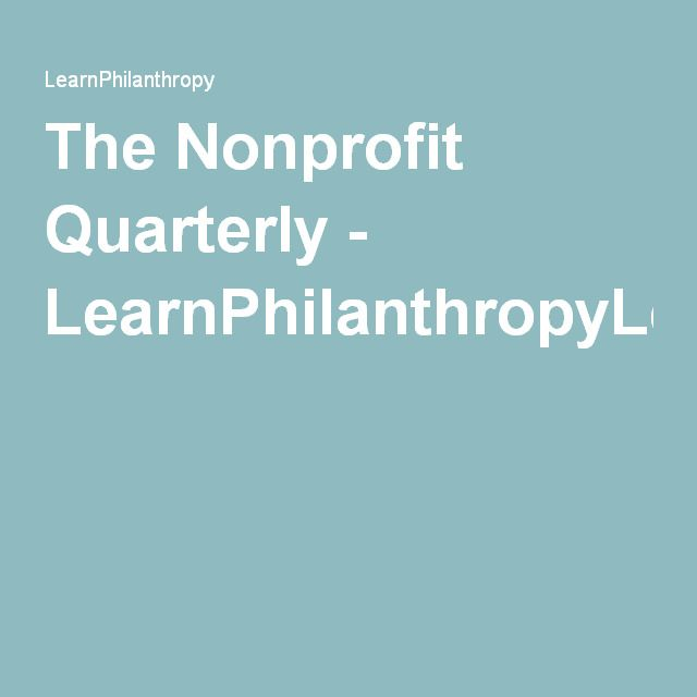 The Nonprofit Quarterly - LearnPhilanthropyLearnPhilanthropy