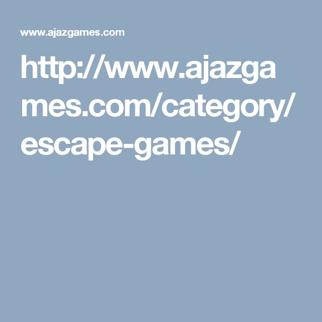 http://www.ajazgames.com/category/escape-games/