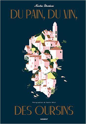 Amazon.fr - Corse ! du pain, du vin, des oursins - Nicolas Stromboni - Livres