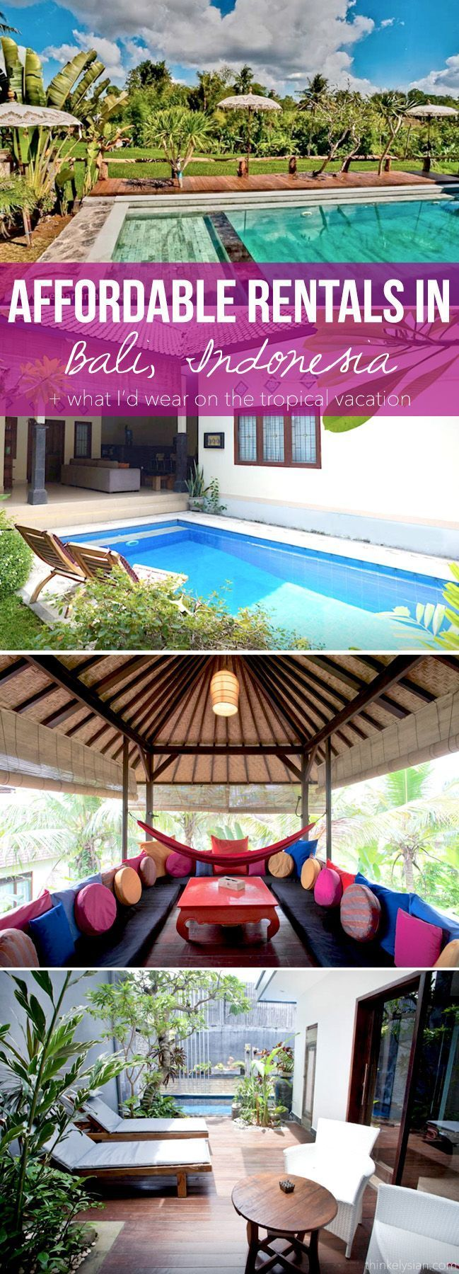Affordable rentals in Bali + What I'd wear on the tropical vacation // thinkelysian.com