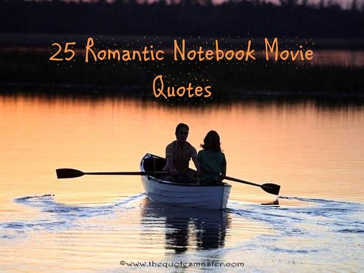 Notebook Movie Quotes, Notebook Movie Love Quotes, Notebook Movie Quotations